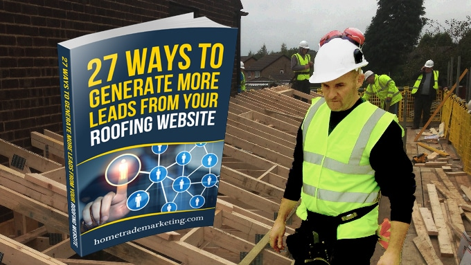27 ways to generate leads from your roofing website