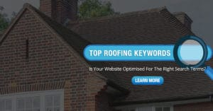 Roofing Keywords for SEO Home Trade Marketing